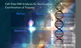 Cell-free DNA Analysis for Noninvasive Examination of Trisom