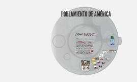POBLAMIENTO DE AMÉRICA