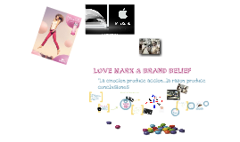 Love Mark & Brand Belief