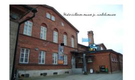 Historiallinen museo ja vankilamuseo