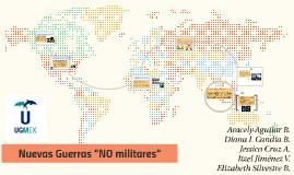"""Nuevas Gueras """"NO militares"""""""