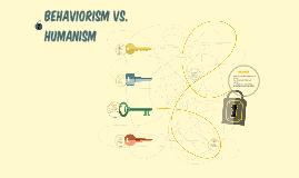 Behaviorism vs. Humanism