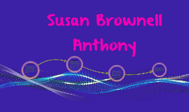 Susan Brownell Anthony