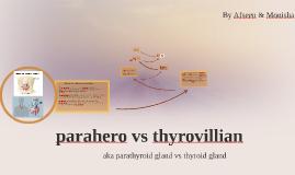 Parahero vs Thyrovillain