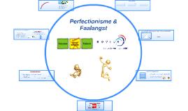 Perfectionisme & Faalangst Ouderavond