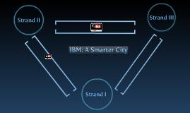 IBM: Smarter City