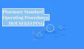 Pharmacy Standard Operating Procedures: