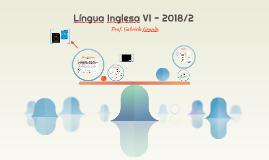 Língua Inglesa VI - 2018/2