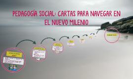 PEDAGOGÍA SOCIAL: CARTAS PARA NAVEGAR EN EL NUEVO MILENIO