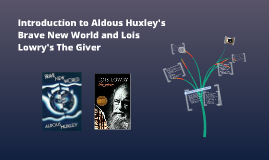 Brave New World and The Giver