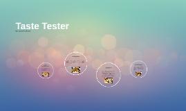 Taste Tester