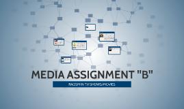 "MEDIA ASSIGNMENT ""B"""