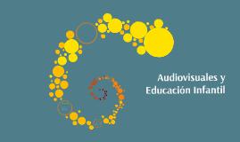 Audiovisuales y Educación Infantil