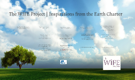 The WIFE Project: Inspirations from the Earth Charter