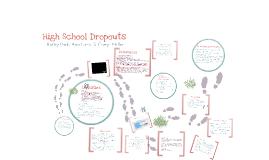 Copy of High School Dropouts