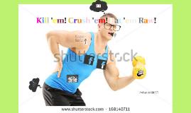 Kill 'em! Crush 'em! Eat 'em Raw!