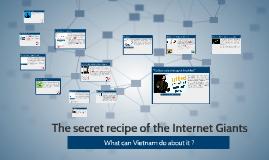The secret recipe of the Internet Giants