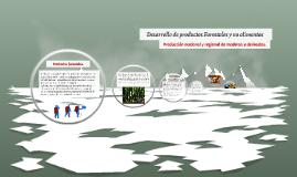 Productos forestales y no alimentos producción nacional y r