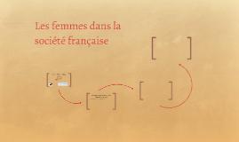 La place des femmes dans la société française et la vie publ