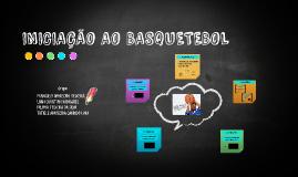 INICIAÇÃO AO BASQUETEBOL