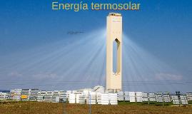 Energía termosolar