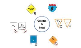 CHAMPs: Quizzes/Tests