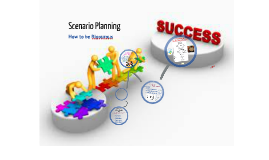 Scenario Planning - How to be Rigorous