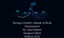 Having a Positive Attitude In Work Environment