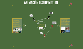 Copy of ANIMACIÓN O STOP MOTION