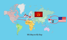 VE-Day to VJ-Day