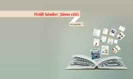 Copy of Petőfi Sándor: János vitéz-összefoglalás