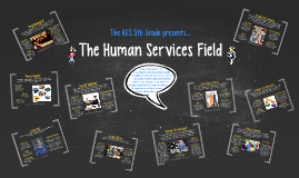 The Human Services Field