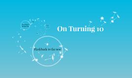 On Turning 10