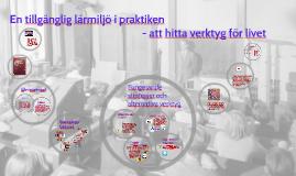 Copy of En tillgänglig lärmiljö i praktiken