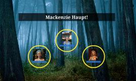 Mackenzie Haupt!