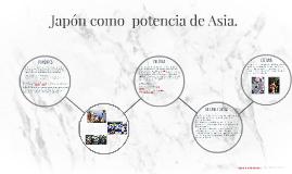 Japon como  potencia de Asia