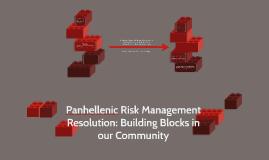 Panhellenic Risk Management Resolution: Building Blocks in o