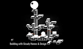 Building with Steady Homes & Design