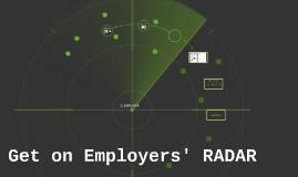 Copy of Get on employers RADAR