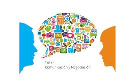 Taller Comunicación y Negociación
