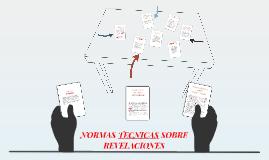 Copy of NORMAS TECNICAS SOBRE REVELACIONES