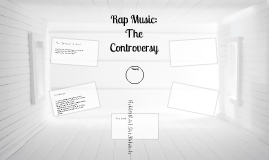 The Controversy of Rap?