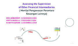 Assessing the Supervision ofOther Financial Intermediaries