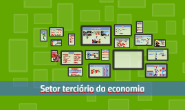 Copy of Setor terciário da economia