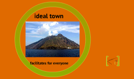 ideal town