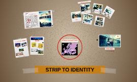 Copy of Strip to identity