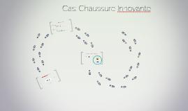 Cas: Chaussure Innovante