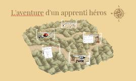 L'aventure d'un apprenti héros