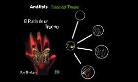 Copy of Analisis:El ruido del trueno