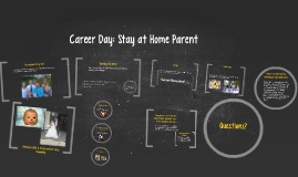 Career Day: Stay at Home Parent